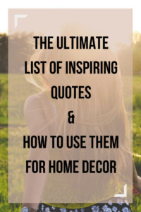 The Ultimate List Of Inspiring Quotes How To Use Them For Home Decor Simply September