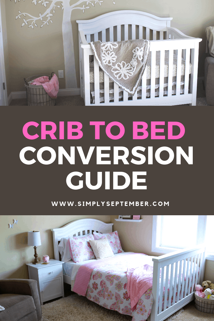 Everything You Need to Know About Crib Conversion to a Children's Bed With  Very Little Time & Energy - Simply September